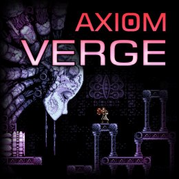 Axiom Verge Steam KOD KLUCZ