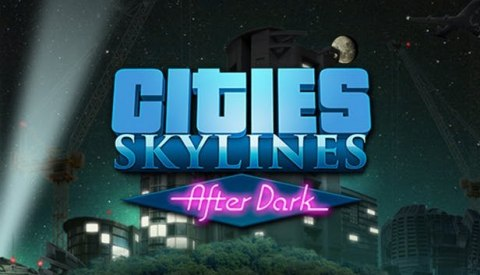 CITIES SKYLINES + AFTER DARK STEAM PL KOD KLUCZ
