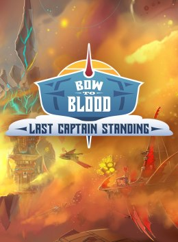 Bow To Blood Last Captain Standing PS4 KOD KLUCZ